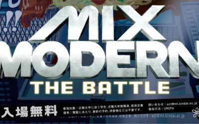 近畿大学主催「MIX MODERN The Battle」へ審査員枠として参加させていただきました